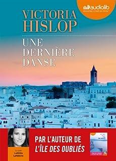 Une dernière danse : roman, Hislop, Victoria