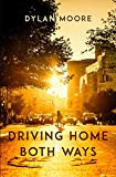 Download Driving Home Both Ways: Journal of an Embattled European in PDF ePUB Free Online