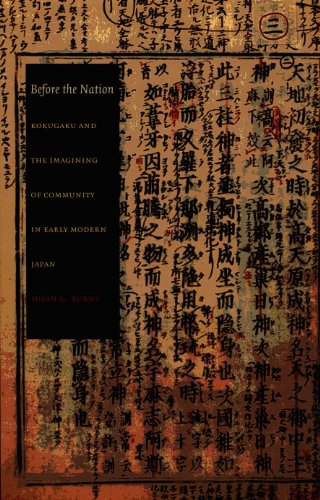 Before the Nation: Kokugaku and the Imagining of Community in Early Modern Japan (Asia-Pacific: Culture, Politics, and Society) (Before The Nation)