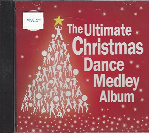 THE ULTIMATE CHRISTMAS DANCE MEDLEY ALBUM (Medley Filipino Christmas)
