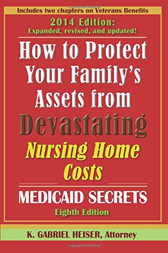How to Protect Your Family's Assets from Devastating Nursing Home Costs: Medicaid Secrets (8th Edition) Pdf