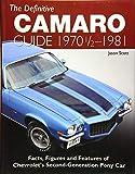 The Definitive Camaro Guide: 1970-1/2 - 1981