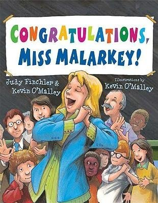 BY Finchler, Judy ( Author ) [{ Congratulations, Miss Malarkey! - By Finchler, Judy ( Author ) Aug - 04- 2009 ( Hardcover ) } ] (Congratulations Malarkey Miss)