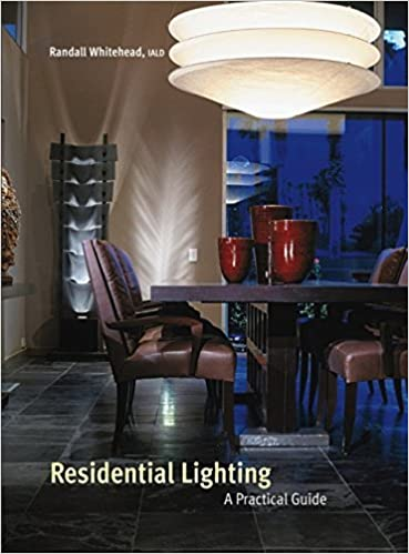 Amazon Residential Lighting A Practical Guide EBook Randall Whitehead Kindle Store