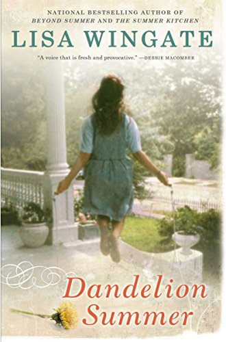 Book cover from Dandelion Summer (Blue Sky Hill Series) by Lisa Wingate