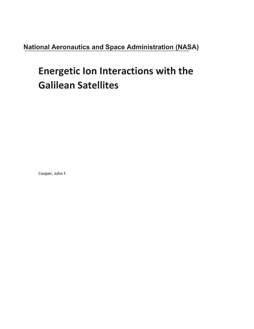 Energetic Ion Interactions with the Galilean Satellites Paperback – September 27, 2018