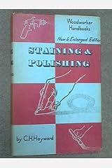 "Staining and Polishing (""Woodworker"" Handbooks) Hardcover"