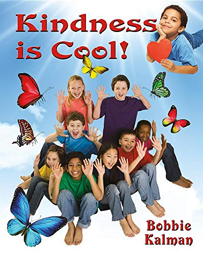 Kindness Is Cool! (Be Your Best Self: Building Social-Emotional Skills)