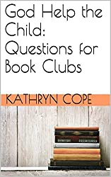 God Help the Child: Questions for Book Clubs