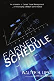 Earned Schedule, Walter H. Lipke, 0557177383