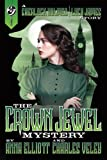 img - for The Crown Jewel Mystery: A Sherlock Holmes and Lucy James Story (A Sherlock Holmes and Lucy James Mystery) (Volume 4) book / textbook / text book