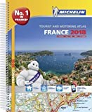 France 2018 - Tourist & Motoring atlas A4-Spiral 2018 (Michelin Road Atlases)
