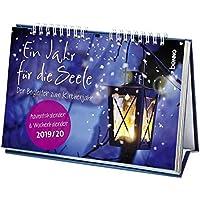 Ein Jahr für die Seele 2019/2020: Adventskalender 2019 & Wochenkalender 2020