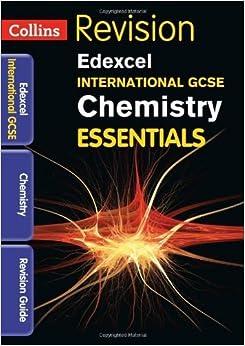 Collins IGCSE Essentials - Edexcel International GCSE Chemistry: Revision Guide by Steve Langfield (2013-10-21)