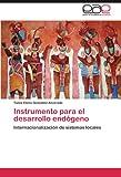 Instrumento para el Desarrollo Endógeno, Tania-Elena González-Alvarado, 365904220X