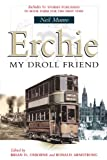 Erchie : My Droll Friend, Munro, Neil, 1841582026
