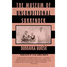 Museum Of Unconditional Surrender