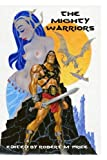 img - for The Mighty Warriors book / textbook / text book