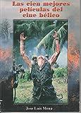 img - for Las cien mejores peliculas del cine belico book / textbook / text book