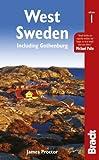 West Sweden: Including Gothenburg (Bradt Travel Guides (Regional Guides)) by James Proctor (2014-04-23)