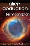 Alien Abduction (The Alcantarans Book 1)