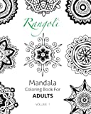 Rangoli - Mandala Coloring Book For Adults (Volume 1)