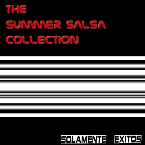 ... The Summer Salsa Collection
