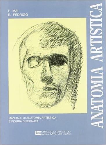 Anatomia artistica : manuale di anatomia artistica e figura disegnata