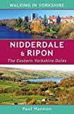 Nidderdale & Ripon: The Eastern Yorkshire Dales (Walking in Yorkshire)