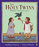 Front cover for the book The Holy Twins by Kathleen Norris
