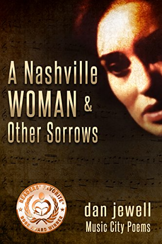 A Nashville Woman and Other Sorrows: Music City Poems - Kindle ...