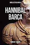 img - for Hannibal Barca: L'histoire v ritable et le mensonge de Zama (French Edition) book / textbook / text book