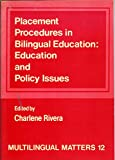 Placement Procedures in Bilingual Education, , 0905028317