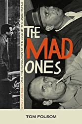 The Mad Ones: Crazy Joe Gallo and the Revolution at the Edge of the World