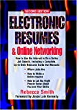 Electronic Resumes and Online Networking, Rebecca Smith, 1564145115