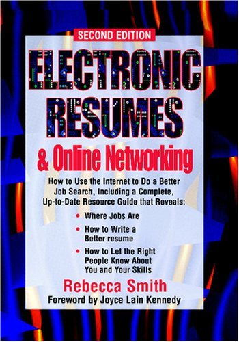 Electronic Resumes & Online Marketing, : Second Edition (Electronic ...