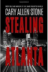 Stealing Atlanta Paperback