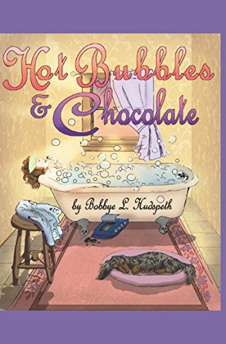 Book cover from Hot Bubbles and Chocolate by Bobbye L. Hudspeth