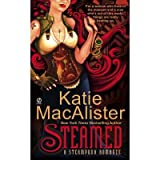 [ STEAMED A STEAMPUNK ROMANCE BY MACALISTER, KATIE](AUTHOR)PAPERBACK