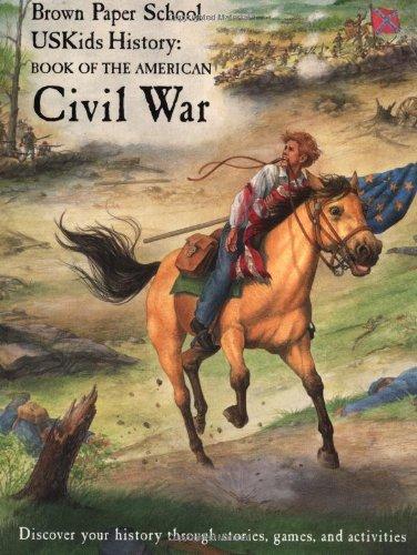 USKids History: Book of the American Civil War (Brown Paper School)