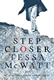 img - for Step Closer by Tessa McWatt (2009-08-05) book / textbook / text book