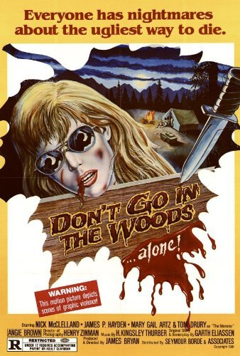 Don't Go In The Woods POSTER Movie (27 x 40 Inches - 69cm x 102cm) (1981)