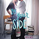 By Your Side Audiobook by Kasie West Narrated by Caitlin Kelly
