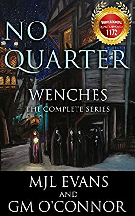 No Quarter: Wenches, The Complete Series