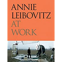 Annie Leibovitz at Work