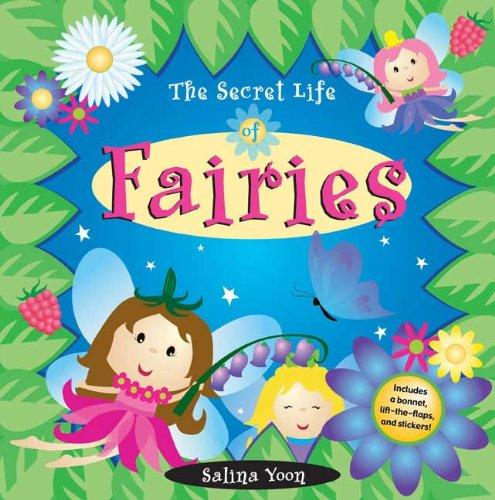 Read Online The Secret Life of Fairies (Salina Yoon Books) pdf epub
