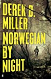 Front cover for the book Norwegian by Night by Derek B. Miller