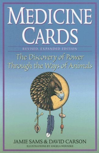Medicine Cards: The Discovery of Power Through the Ways of Animals by Sams, Jamie, Carson, David Book&Cards (1997) Cards