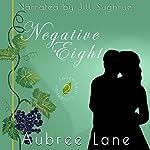 Negative Eight: Fallen Leaf Collection, Book 2 | Aubree Lane