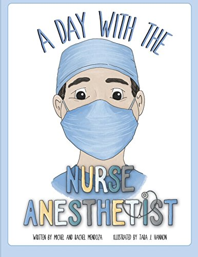 A Day With The Nurse Anesthetist